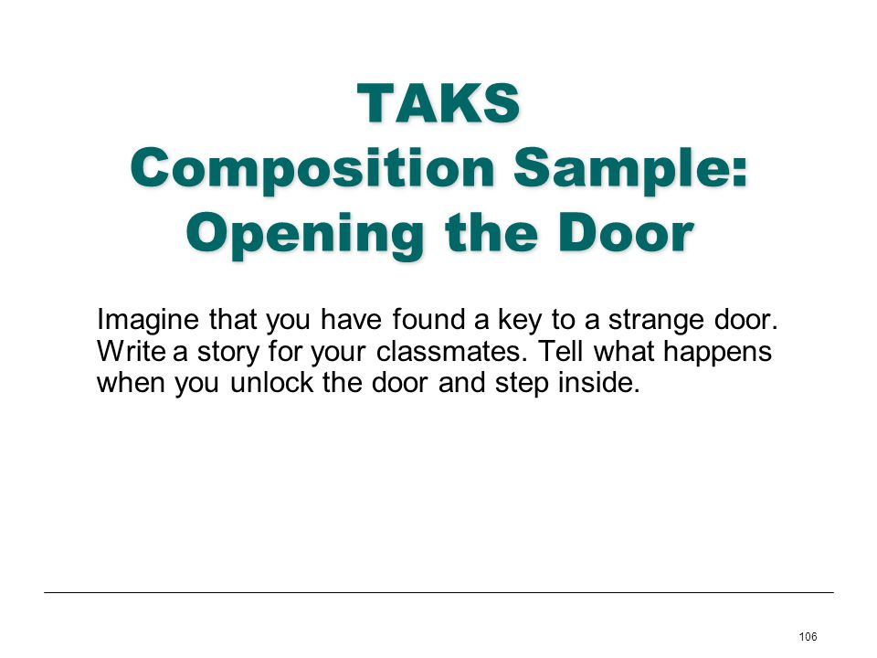 TAKS Composition Sample: Opening the Door