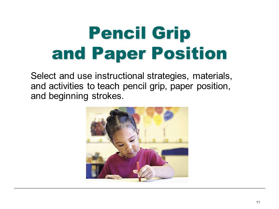 Pencil Grip and Paper Position