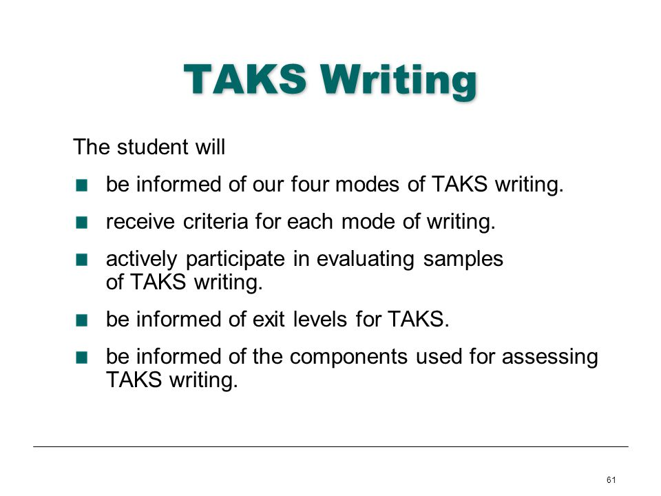 TAKS Writing The student will