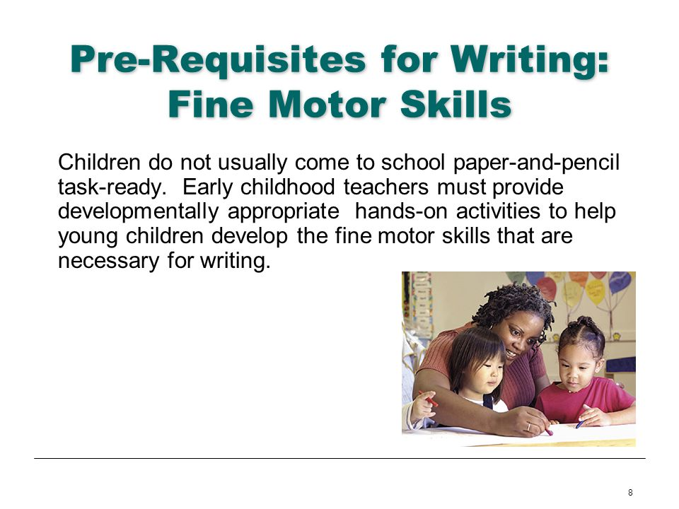 Pre-Requisites for Writing: Fine Motor Skills