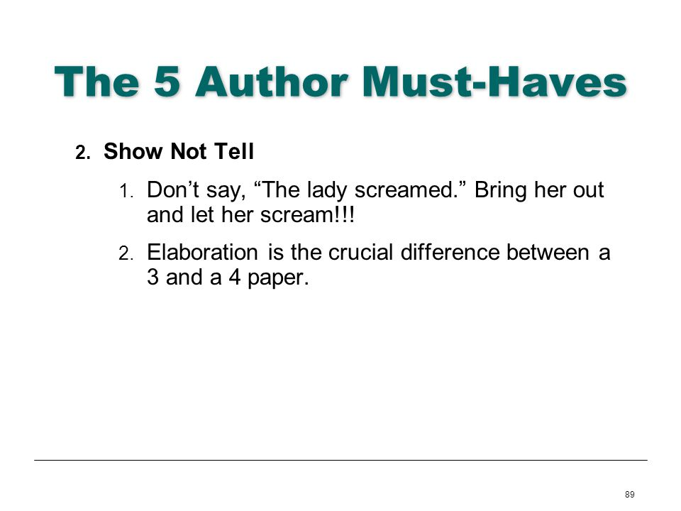 The 5 Author Must-Haves Show Not Tell