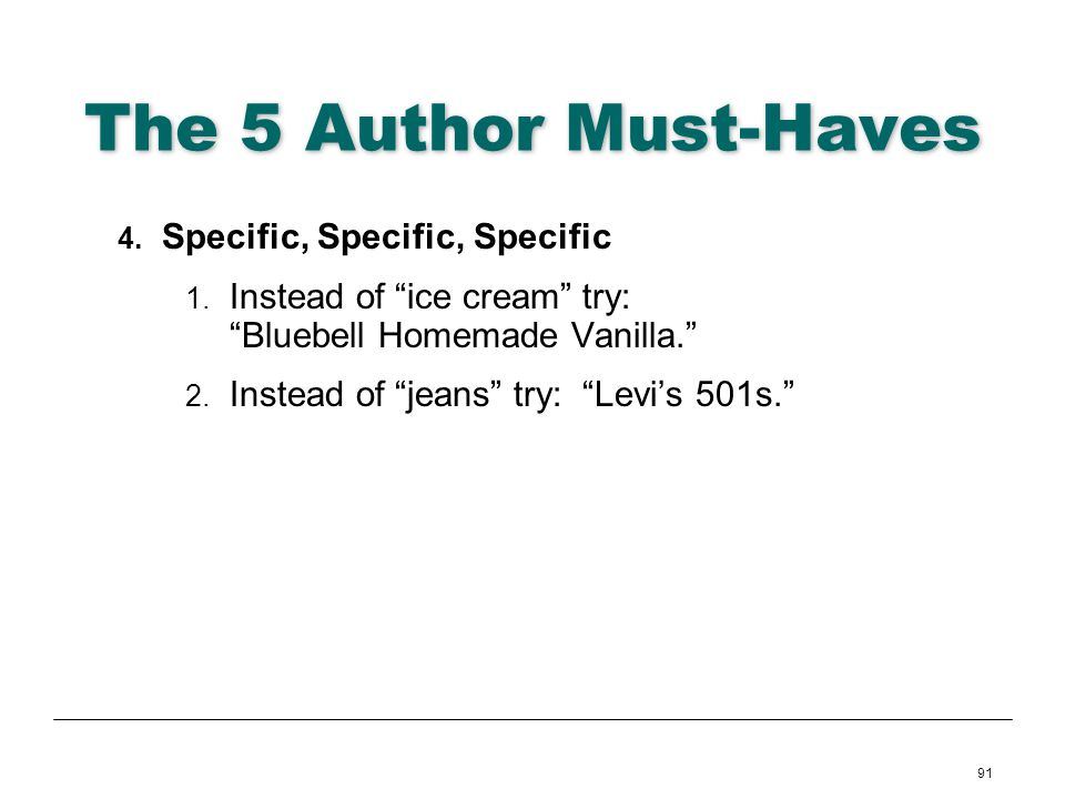 The 5 Author Must-Haves Specific, Specific, Specific