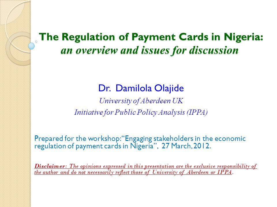 The Regulation of Payment Cards in Nigeria: an overview and issues for discussion