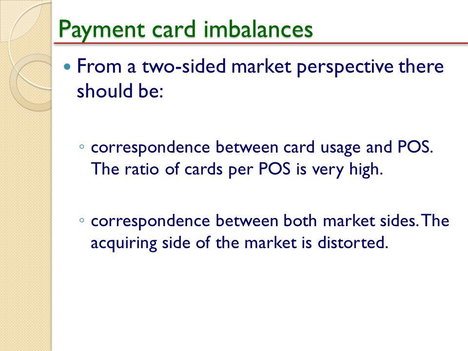 Payment card imbalances