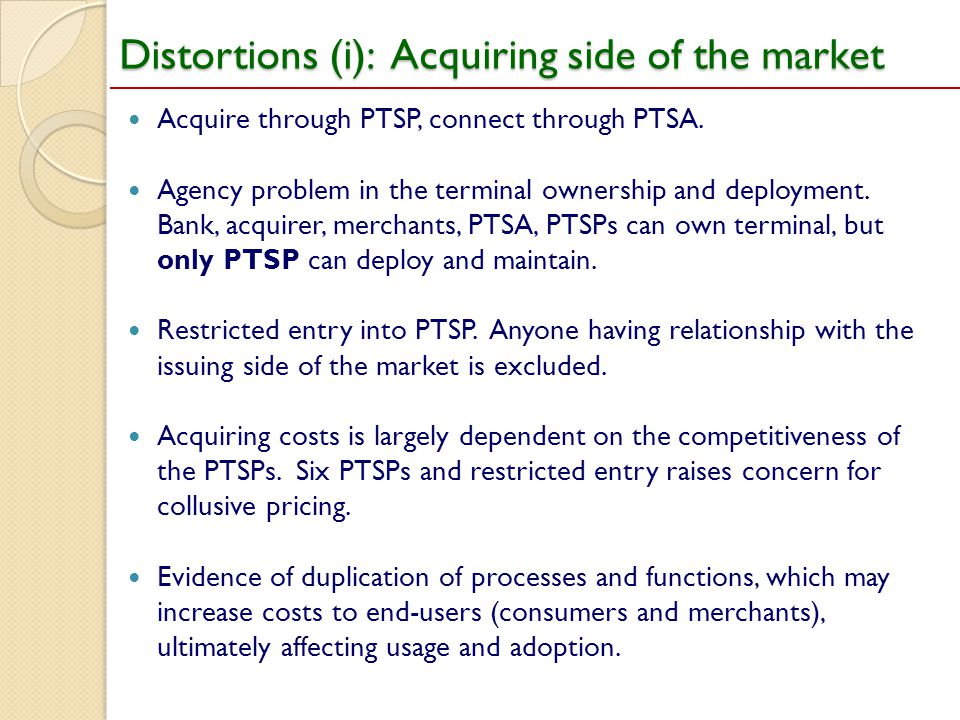 Distortions (i): Acquiring side of the market