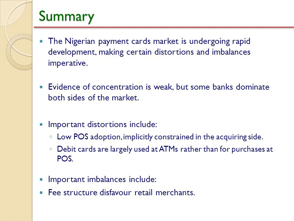 Summary The Nigerian payment cards market is undergoing rapid development, making certain distortions and imbalances imperative.