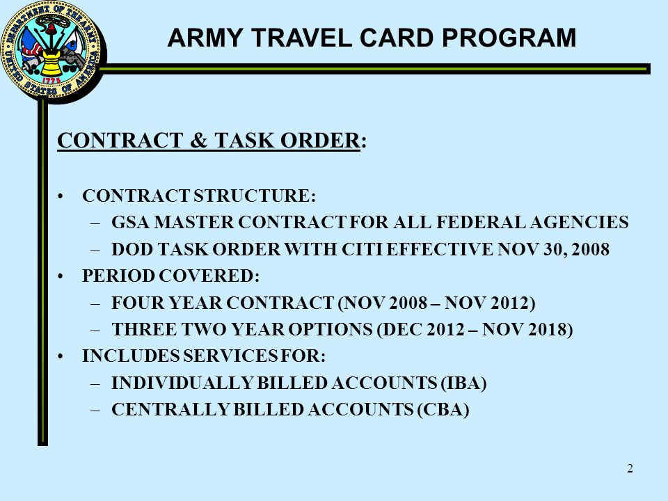 CONTRACT & TASK ORDER: CONTRACT STRUCTURE:
