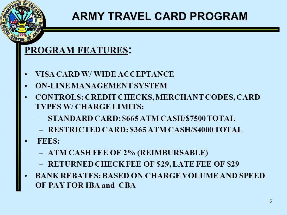 PROGRAM FEATURES: VISA CARD W/ WIDE ACCEPTANCE