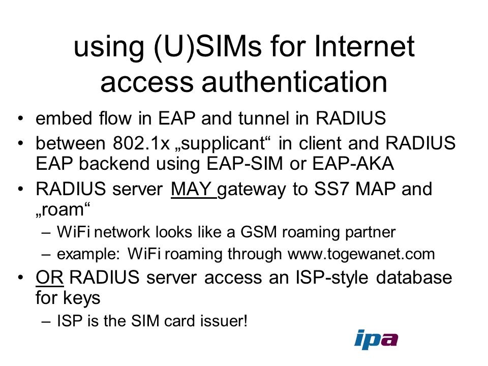 using (U)SIMs for Internet access authentication