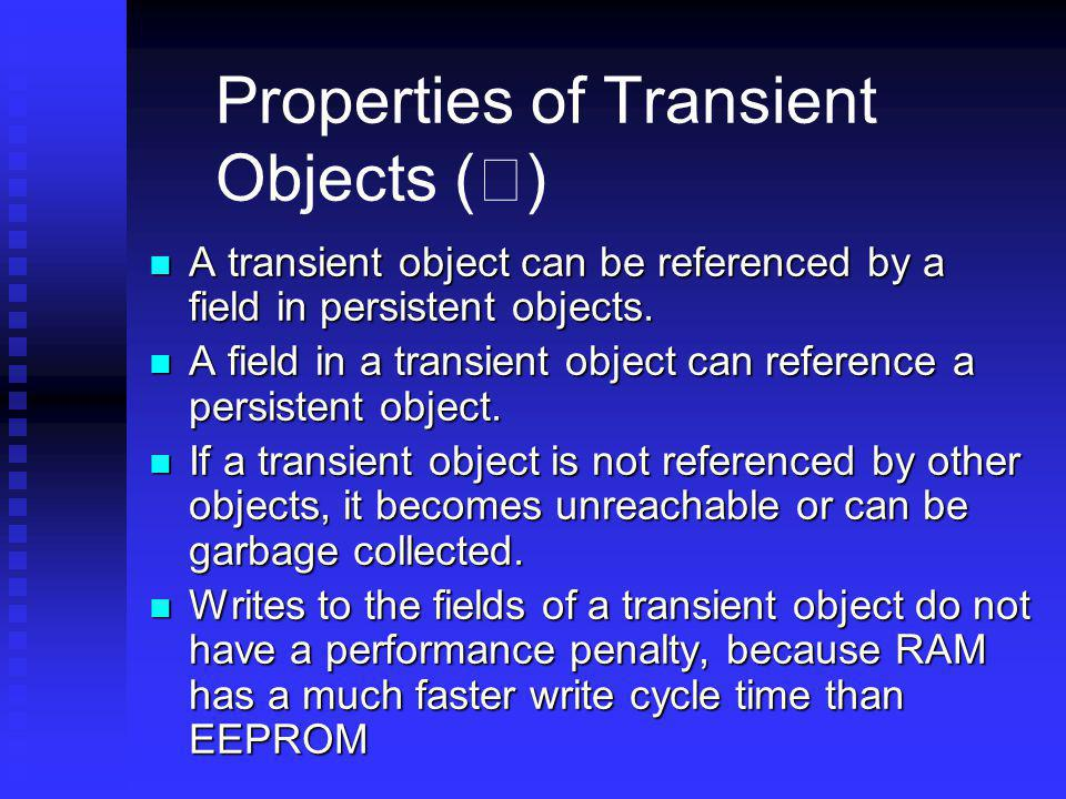 Properties of Transient Objects (Ⅱ)