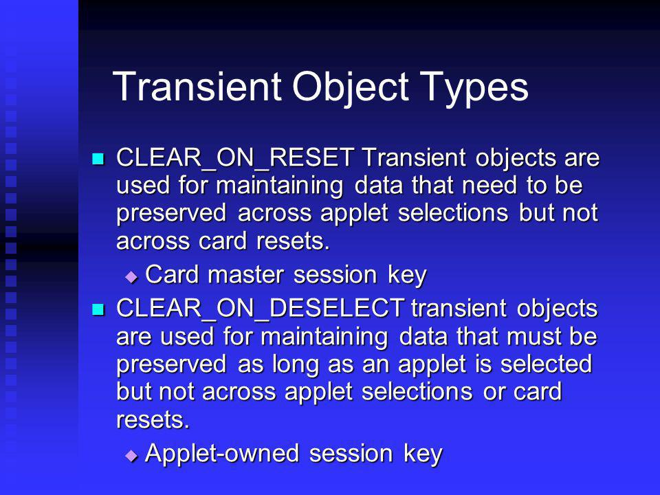 Transient Object Types