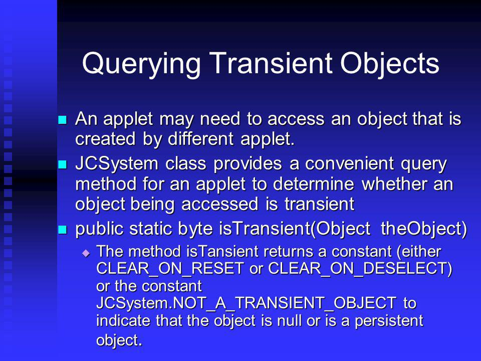 Querying Transient Objects