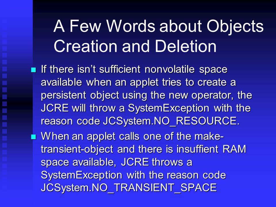 A Few Words about Objects Creation and Deletion