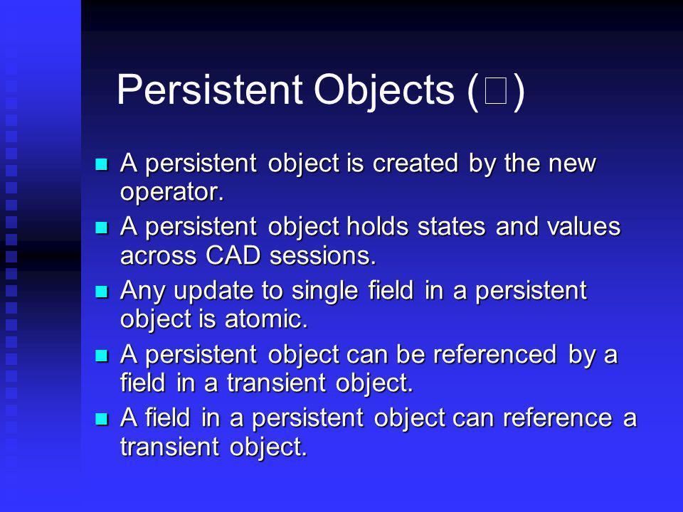 Persistent Objects (Ⅰ)