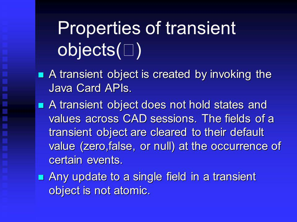 Properties of transient objects(Ⅰ)