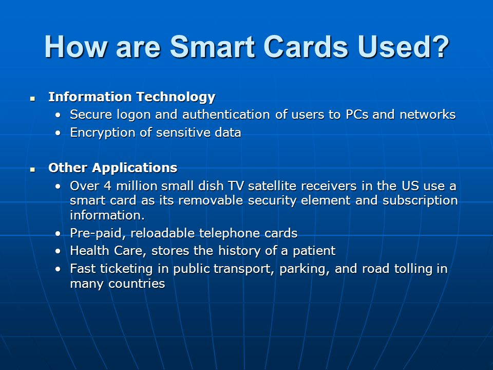 How are Smart Cards Used
