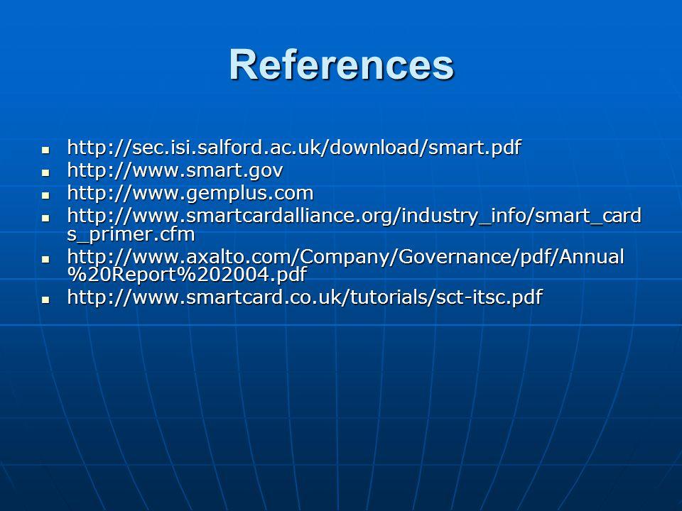 References http://sec.isi.salford.ac.uk/download/smart.pdf