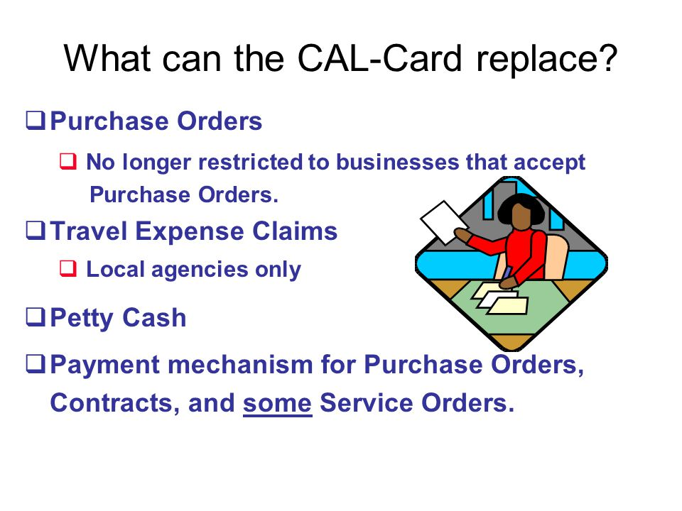 What can the CAL-Card replace