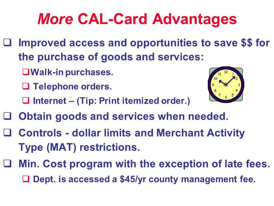 More CAL-Card Advantages