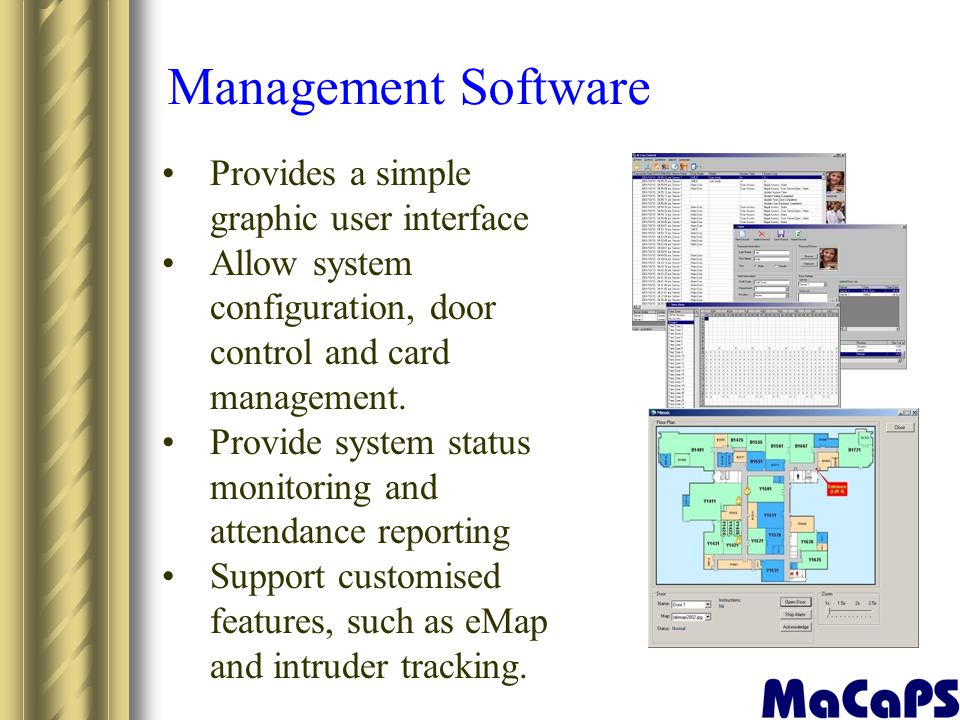 Management Software Provides a simple graphic user interface