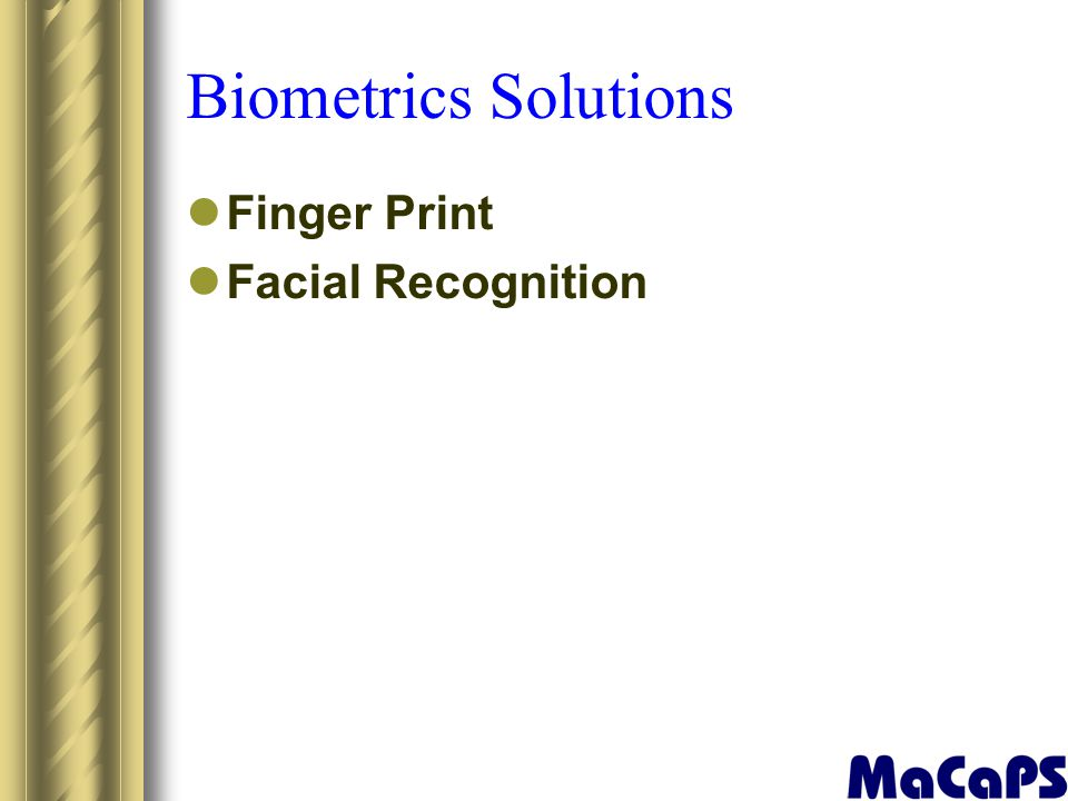 Biometrics Solutions Finger Print Facial Recognition