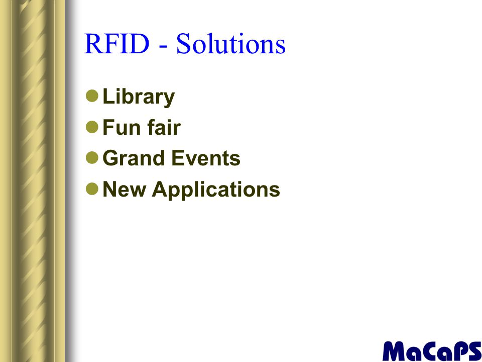 RFID - Solutions Library Fun fair Grand Events New Applications