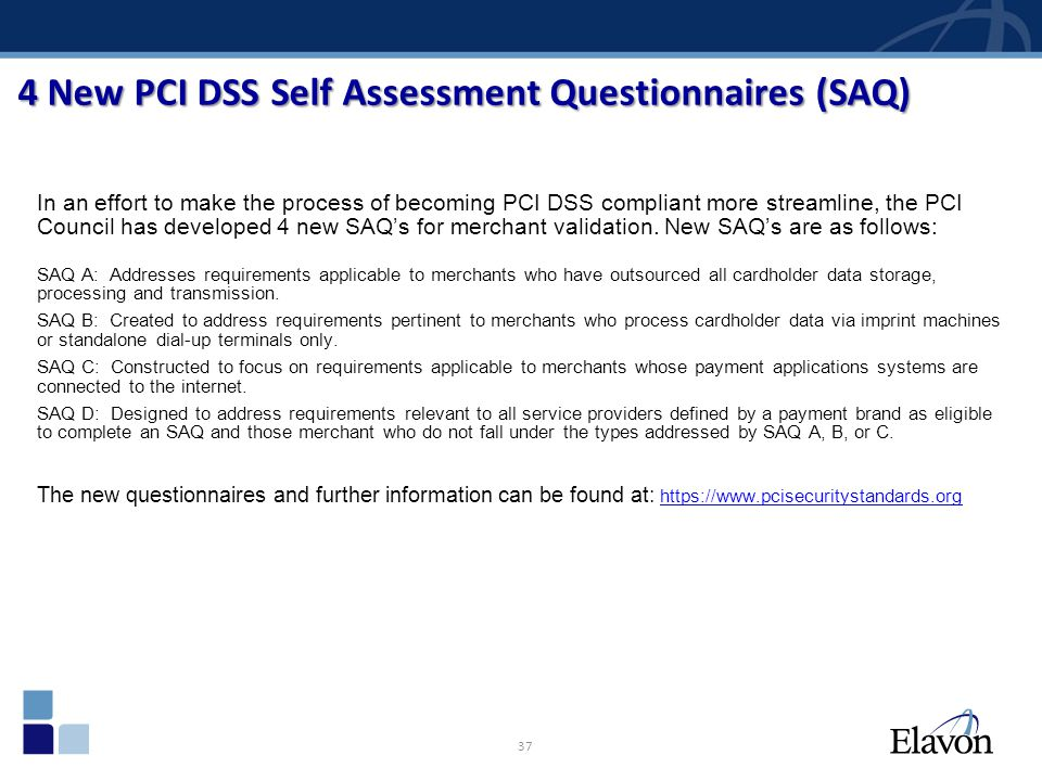 4 New PCI DSS Self Assessment Questionnaires (SAQ)