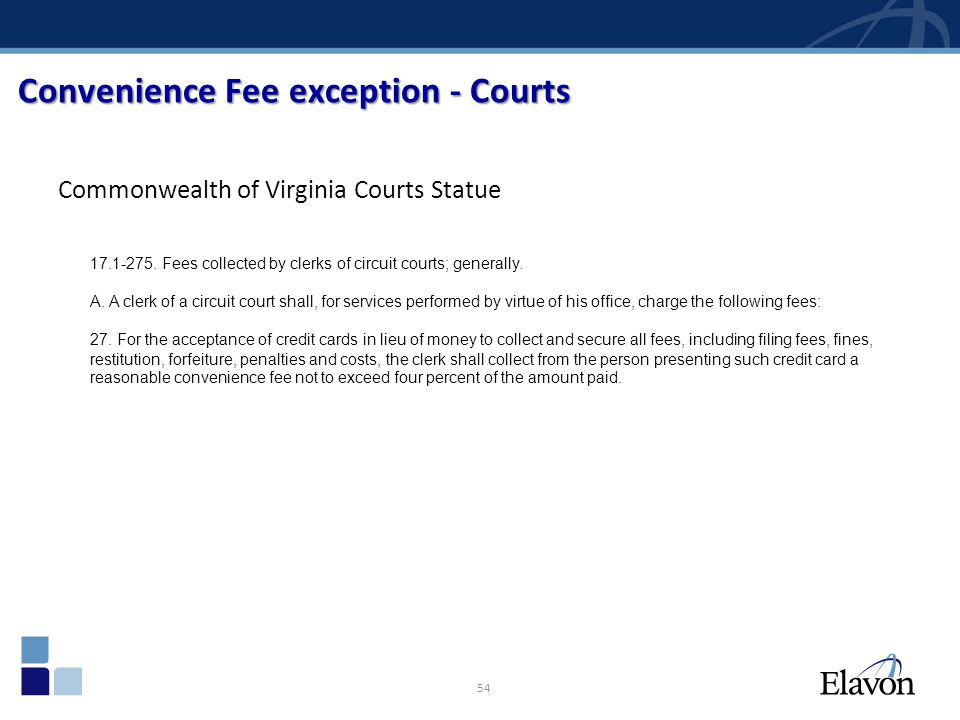 Convenience Fee exception - Courts
