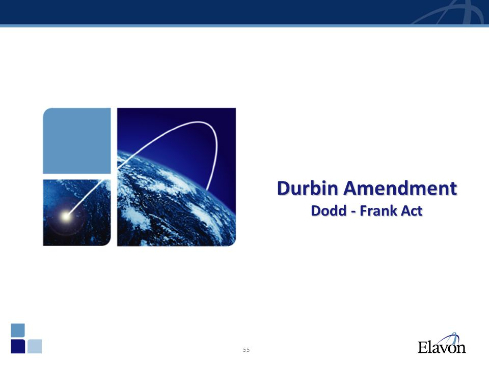 Durbin Amendment Dodd - Frank Act