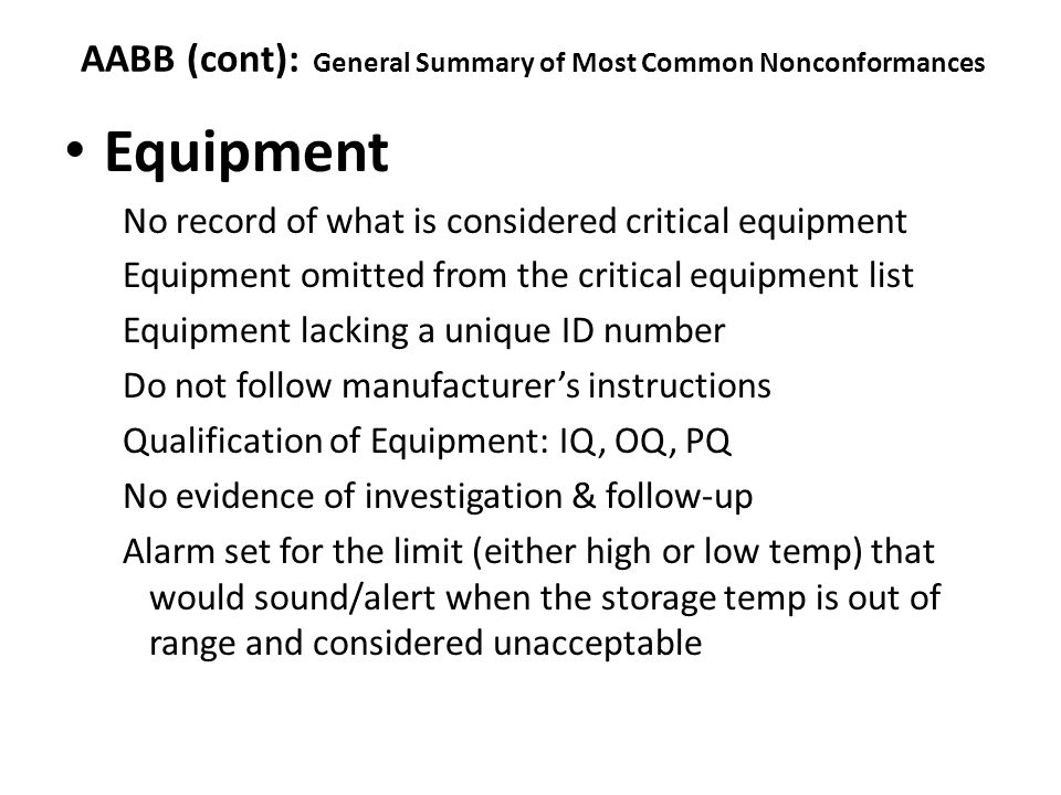 AABB (cont): General Summary of Most Common Nonconformances