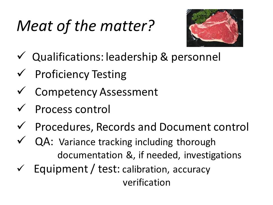 Meat of the matter Qualifications: leadership & personnel