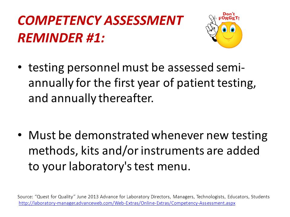 COMPETENCY ASSESSMENT REMINDER #1: