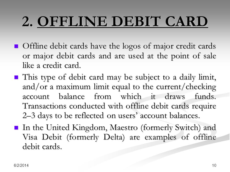 2. OFFLINE DEBIT CARD
