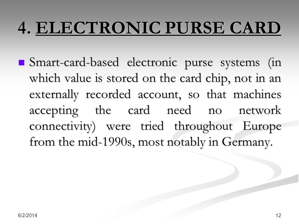 4. ELECTRONIC PURSE CARD