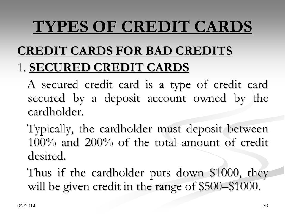 TYPES OF CREDIT CARDS CREDIT CARDS FOR BAD CREDITS