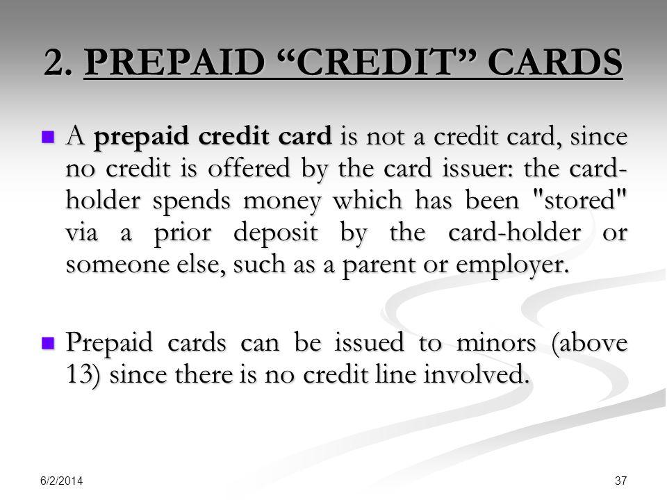 2. PREPAID CREDIT CARDS