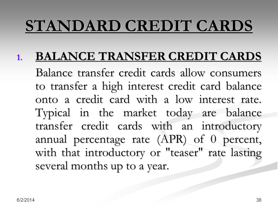 STANDARD CREDIT CARDS BALANCE TRANSFER CREDIT CARDS