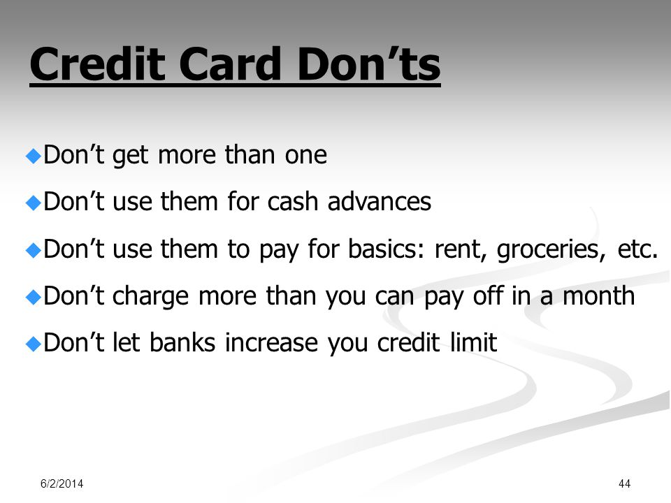 Credit Card Don'ts Don't get more than one