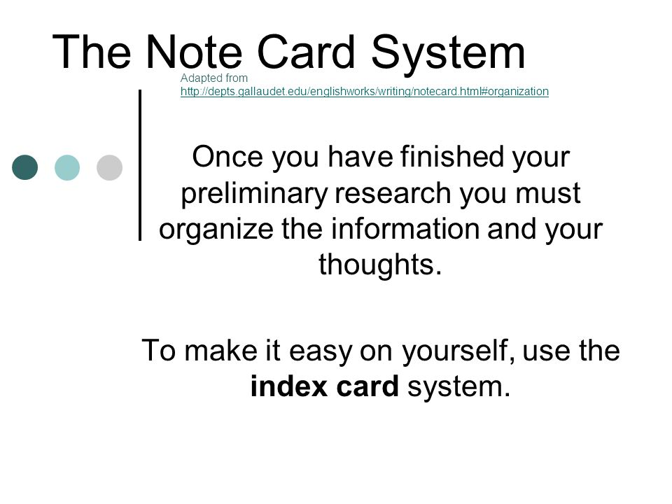 To make it easy on yourself, use the index card system.