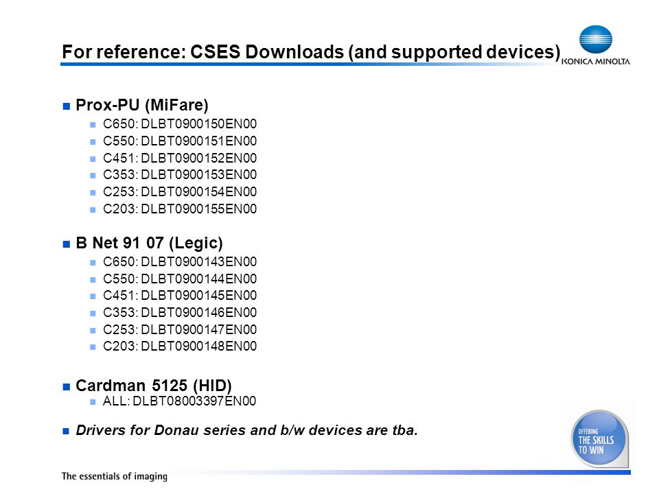 For reference: CSES Downloads (and supported devices)