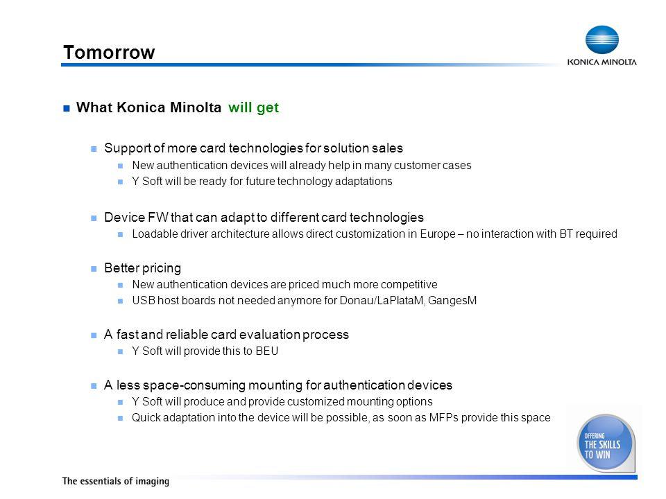 Tomorrow What Konica Minolta will get will get