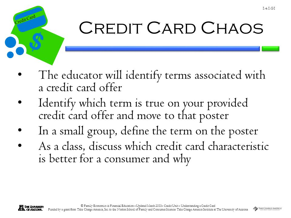Credit Card Chaos The educator will identify terms associated with a credit card offer.