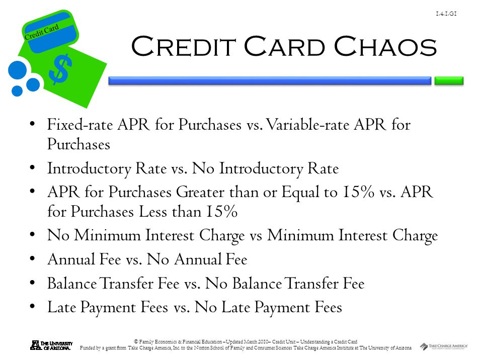 Credit Card Chaos Fixed-rate APR for Purchases vs. Variable-rate APR for Purchases. Introductory Rate vs. No Introductory Rate.