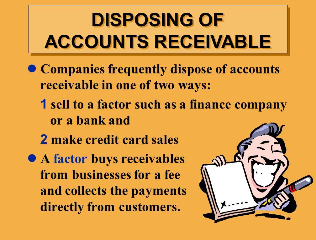 DISPOSING OF ACCOUNTS RECEIVABLE