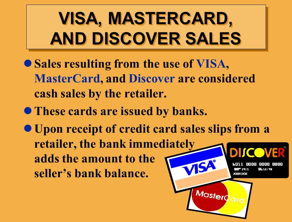 VISA, MASTERCARD, AND DISCOVER SALES