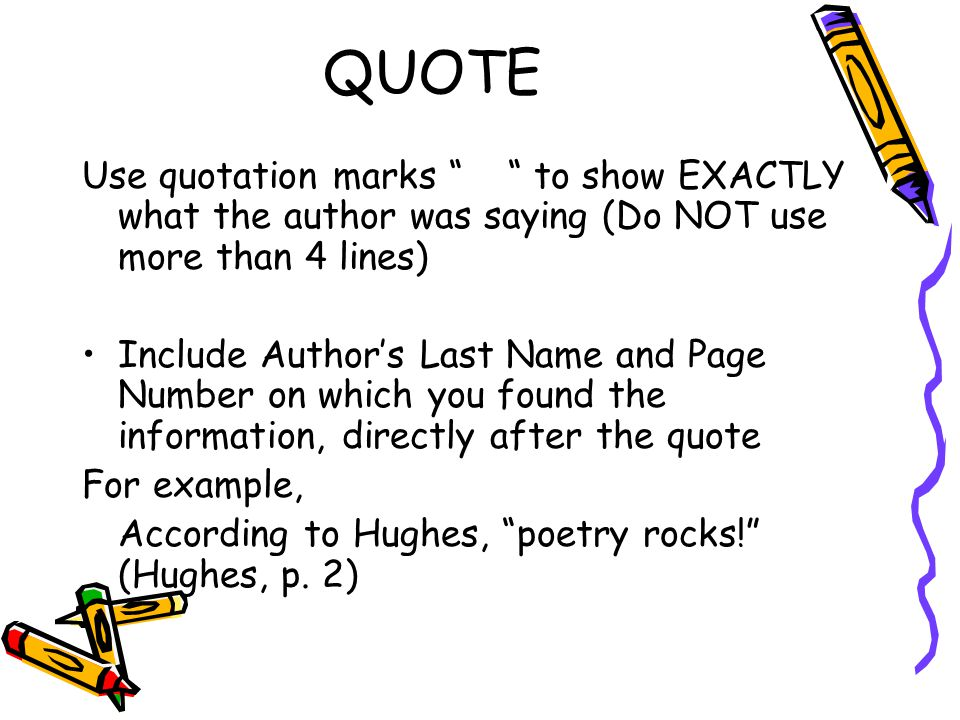 quotes longer than three lines in an essay Use (lines 1-4) for the first reference after that, just use the line numbers (1-4) if you are quoting up to three lines of poetry, put them in the text (rather than as a block quotation) and use a slash (/) to separate the lines.