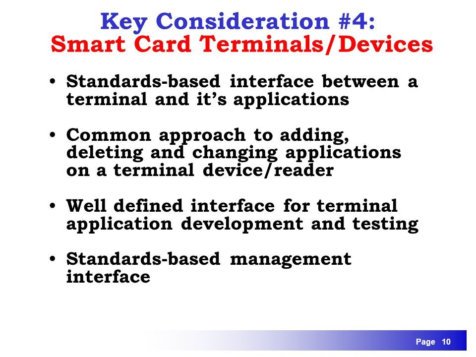 Key Consideration #4: Smart Card Terminals/Devices