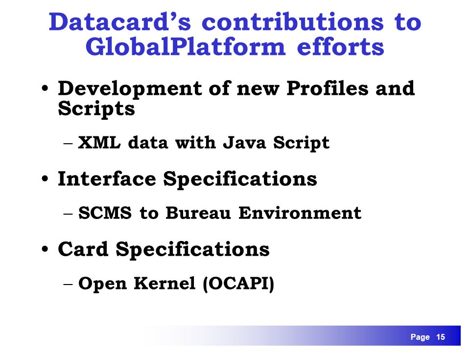 Datacard's contributions to GlobalPlatform efforts