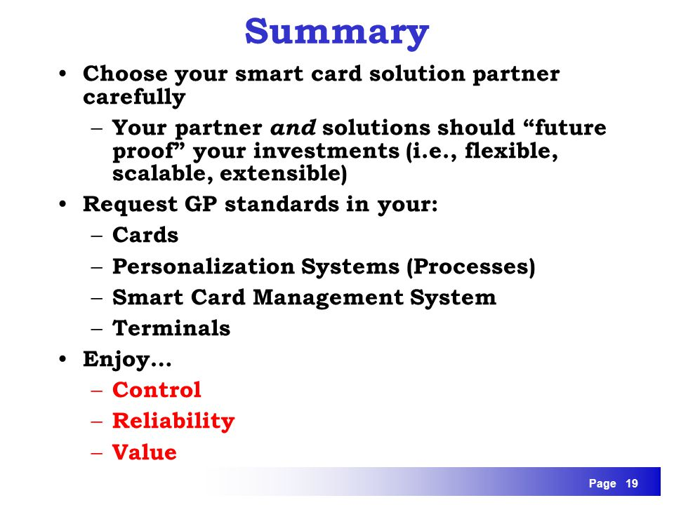 Summary Choose your smart card solution partner carefully