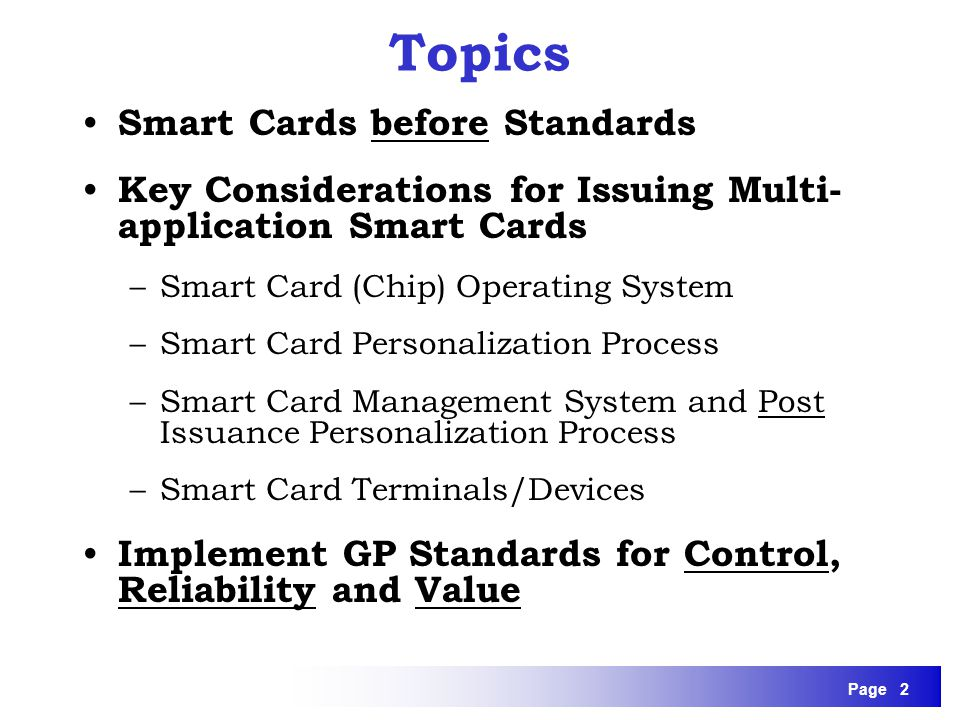 Topics Smart Cards before Standards